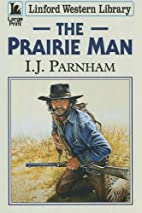 The Prairie Man (Linford Western Library) by…