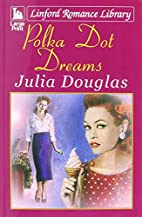 Polka Dot Dreams (Linford Romance Library)…