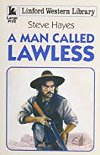 A Man Called Lawless (Linford Western…