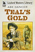 Teal's Gold (Linford Western Library) by Abe…