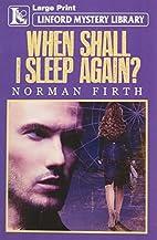 When Shall I Sleep Again? (Linford Mystery…