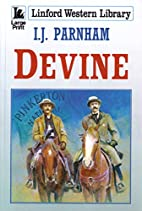 Devine (Linford Western Library) by I. J.…