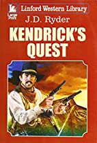 Kendrick's Quest (Linford Western Library)…