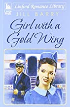 Girl With A Gold Wing (Linford Romance…