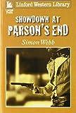 Showdown at Parson's End / Simon Webb