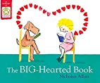 The Big Hearted Book by Nicholas Allan