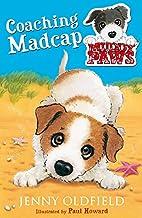 Coaching Madcap (Muddy Paws) by Jenny…