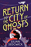 Return to the City of Ghosts