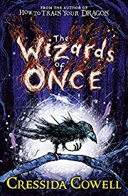 The Wizards of Once: Book 1 de Cressida…
