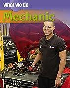 Mechanic (What We Do) by James Nixon