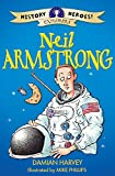 Neil Armstrong / Damian Harvey ; illustrated by Mike Phillips