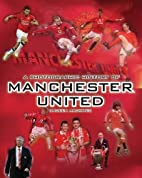 Unseen Archives: Manchester United by Steve…