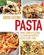 Good Eating: Pasta by Parragon