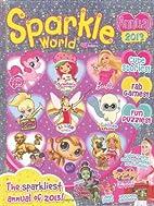 Sparkle World 2013 Annual by n/a