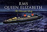 RMS Queen Elizabeth : the beautiful lady / Janette McCutcheon