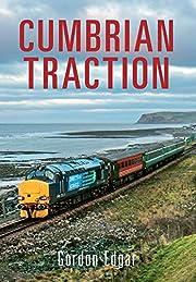 Cumbrian Traction av Gordon Edgar
