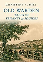 Old Warden: Tales of Tenants and Squires by…