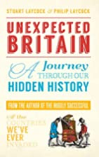 Unexpected Britain: A Journey Through Our…