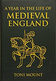A Year in the Life of Medieval England de…