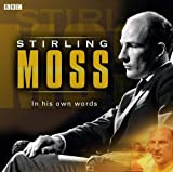 Stirling Moss : in his own words