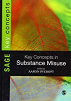 Key Concepts in Substance Misuse (SAGE Key…
