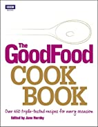 The Good Food Cook Book: Over 650…