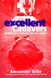 Excellent cadavers : the Mafia and the death of the first Italian Republic / Alexander Stille