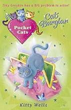 Pocket Cats: Cat Burglar by Kitty Wells