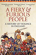 A Fiery & Furious People: A History of…
