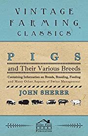 Pigs and Their Various Breeds - Containing…