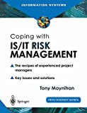 Coping with IS/IT risk management : the recipes of experienced project managers / Tony Moynihan