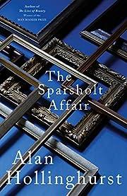 The Sparsholt Affair por Alan Hollinghurst