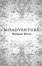 Misadventure de Richard Meier