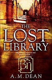 The Lost Library – tekijä: A. M. Dean