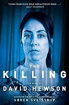 The Killing 1 by David Hewson