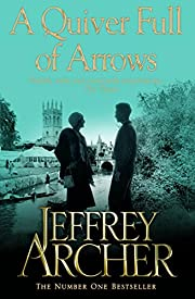 A Quiver Full of Arrows de Jeffrey Archer…