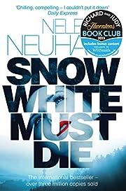Snow White Must Die af Nele Neuhaus
