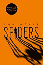Spiders by Tom Hoyle