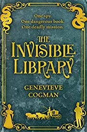 The Invisible Library (The Invisible Library…
