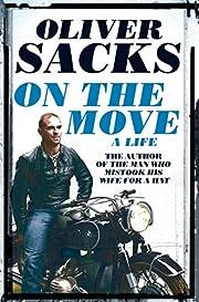 On the Move: A Life por Oliver Sacks