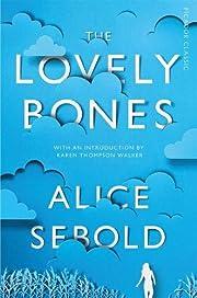 The lovely bones von Alice Sebold