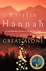 The Great Alone – tekijä: Hannah Kristin