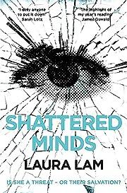 Shattered Minds av Laura Lam