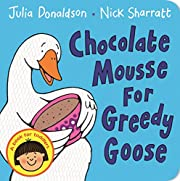 Chocolate Mousse for Greedy Goose de Julia…