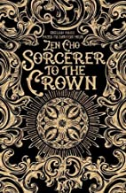 Sorcerer to the Crown (A Sorcerer Royal…