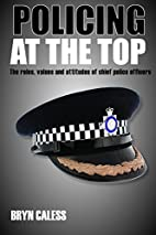 Policing at the Top: The Roles, Values and…