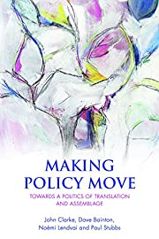 Making Policy Move: Towards a Politics of…