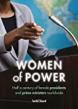 Women of power : half a century of female presidents and prime ministers worldwide / Torild Skard