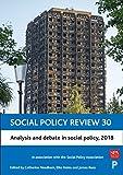 Analysis and debate in social policy, 2018 / edited by Catherine Needham, Elke Heins, James Rees