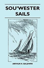 Sou'wester Sails af Arthur H. Baldwin